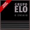 Grupo Elo: O Ensaio