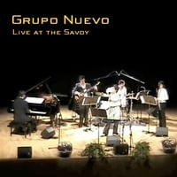 Grupo Nuevo | Live at the Savoy