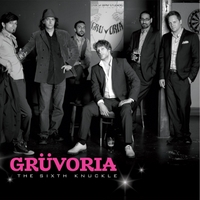 Grüvoria | The Sixth Knuckle