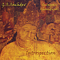 G.S. Sachdev | Introspection