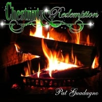 Pat Guadagno | Chestnuts & Redemption