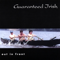 Guaranteed Irish | Out in Front