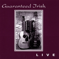 Guaranteed Irish | Live