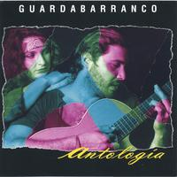 Guardabarranco | Antologia