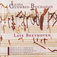 Luisa Guembes-Buchanan | Late Beethoven;  3CDS
