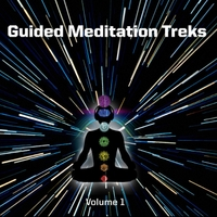 Guided Meditation Treks | Guided Meditation Treks Volume 1