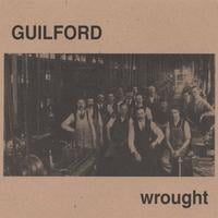 Guilford | Wrought