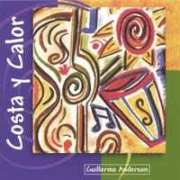 Guillermo Anderson | Costa Y Calor