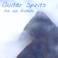 Guitar Spirits | For Our Friends