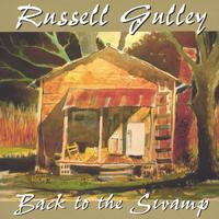 Russell Gulley | Back to the Swamp