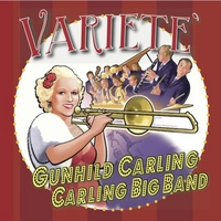 Gunhild Carling and the Carling Big Band | Varieté