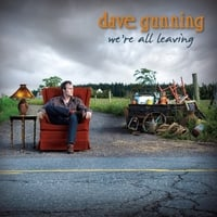 Dave Gunning | We're All Leaving