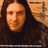 Marc Gunn | Going for Brogue: Irish Pub Songs and Sea Shanties with an Accent