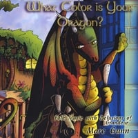 Marc Gunn | What Color Is Your Dragon?