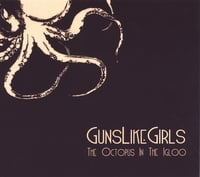 GunsLikeGirls | The Octopus in the Igloo