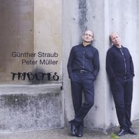 Günther Straub & Peter Müller | Tributes