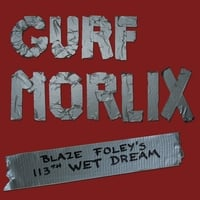 Gurf Morlix | Blaze Foley's 113th Wet Dream