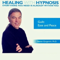 Steven Gurgevich, PhD | Guilt: Ease and Peace