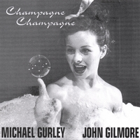 Gurley/Gilmore | Champagne, Champagne