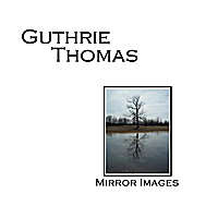 Guthrie Thomas | Mirror Images