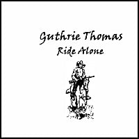 Guthrie Thomas | Ride Alone