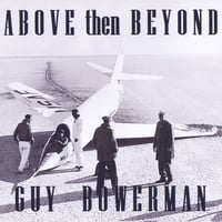Guy Bowerman | Above Then Beyond
