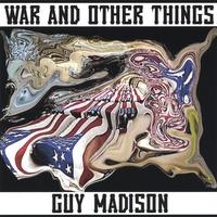 Guy Madison | War And Other Things