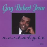 Guy Robert Jean | Nostalgie