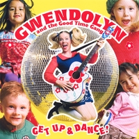 Gwendolyn And The Good Time Gang | Get Up & Dance