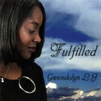 Gwendolyn L. J. | Fulfilled