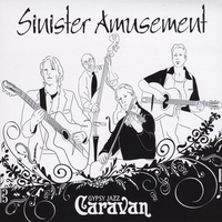 Gypsy Jazz Caravan | Sinister Amusement