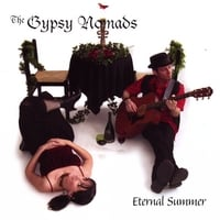 The Gypsy Nomads | Eternal Summer