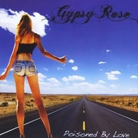 Gypsy Rose | Poisoned By Love