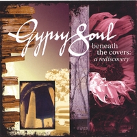 Gypsy Soul | Beneath the Covers: A Rediscovery