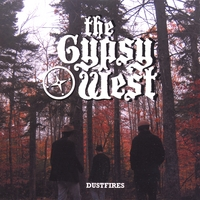 The Gypsy West | Dustfires
