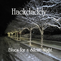 Hackdaddy | Blues for a Silent Night