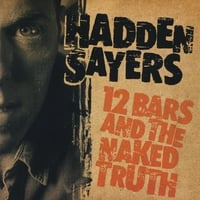 Hadden Sayers | 12 Bars and the Naked Truth