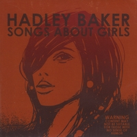 Hadley Baker | Songs About Girls - EP