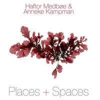 Haftor Medbøe & Anneke Kampman | Places & Spaces