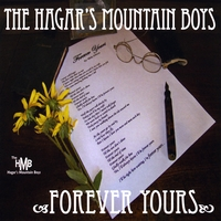 The Hagar's Mountain Boys | Forever Yours