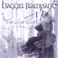 HAGGIS RAMPANT: Silver Glens
