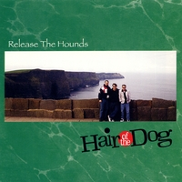 Hair Of The Dog | Release The Hounds