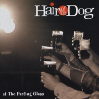Hair of the Dog | At the Parting Glass