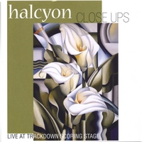 Halcyon | Close Ups