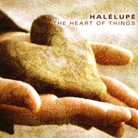 HaleLupe | The Heart of Things