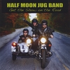 The Half Moon Jug Band: Get the Show on the Road