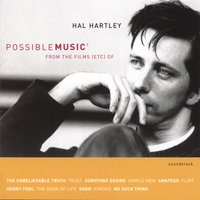 Hal Hartley | Possible Music from the Films (Etc) Of (#1)