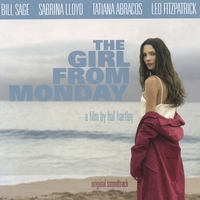 Hal Hartley | The Girl from Monday (Original Soundtrack)