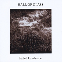 Hall Of Glass | Faded Landscape