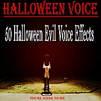 Halloween Voice | 50 Halloween Evil Voice Effects